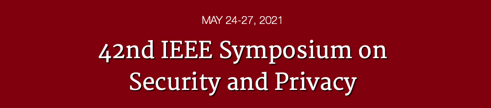 UNICORE at the IEEE Symposium on Security & Privacy 2021