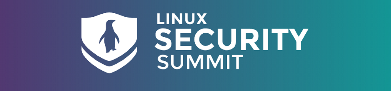 Participation at the Linux Security Summit